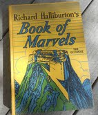 Richard Halliburton's Book of Marvels